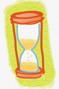Seconds melt away and in the hourglass of life, it doesn't get flipped over. You have to make each. grain. count.